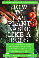 How to Eat Plant Based Like a Boss Book