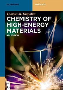 Chemistry of High Energy Materials