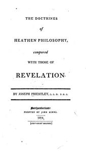 The Doctrines of Heathen Philosophy: Compared with Those of Revelation