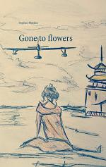Gone to flowers