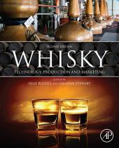 Whisky: Technology, Production and Marketing, Edition 2