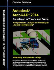 Autodesk Autocad 2014   Grundlagen in Theorie und Praxis PDF