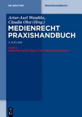 Persönlichkeitsrecht und Medienstrafrecht: Ausgabe 3