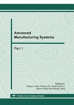 Advanced Manufacturing Systems, ICMSE 2011