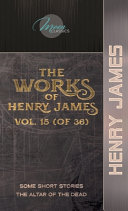 The Works of Henry James  Vol  15  of 36  PDF