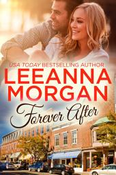 Forever After (Montana Brides, Book 3)