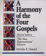 A Harmony of the Four Gospels