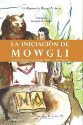 La iniciación de Mowgli