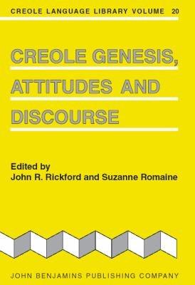 Creole Genesis, Attitudes and Discourse