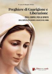 Preghiere di Guarigione e liberazione per il corpo e per lo spirito