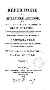 Répertoire de littérature ancienne, ou Choix d'auteurs classiques grecs et latins, d'ouvrages imprimés en France et en Allemagne