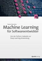 Machine Learning f  r Softwareentwickler PDF