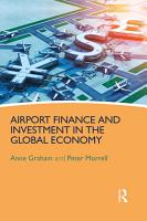 Airport Finance and Investment in the Global Economy PDF