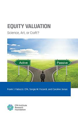 Equity Valuation  Science  Art  or Craft