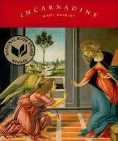 Incarnadine: Poems