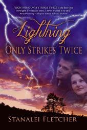 Lightning Only Strikes Twice