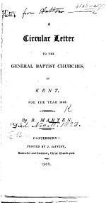 A Circular Letter to the General Baptist Churches in Kent, for the year 1802