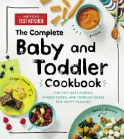 The Complete Baby and Toddler Cookbook PDF