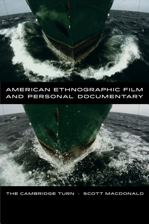 American Ethnographic Film and Personal Documentary PDF