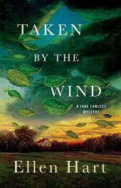 Taken by the Wind: A Jane Lawless Mystery