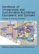 Handbook of Integrated and Sustainable Buildings Equipment and Systems PDF