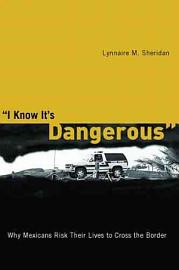 I Know It S Dangerous