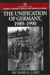 The Unification of Germany, 1989-1990