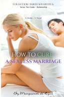 How to Cure a Sexless Marriage