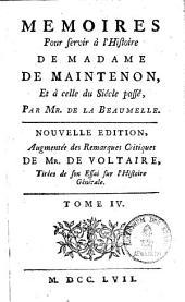 Mémoires pour servir à l'histoire de Madame de Maintenon et à celle du siècle passé: Volume4