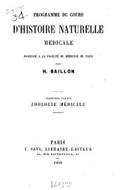 Programme du cours d'histoire naturelle médicale professé à la Faculté de médecine de Paris