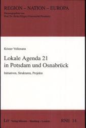 Lokale Agenda 21 in Potsdam und Osnabrück: Initiativen, Strukturen, Projekte