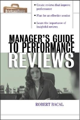 The Manager s Guide to Performance Reviews