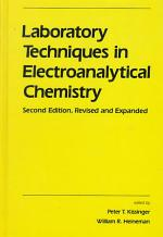 Laboratory Techniques in Electroanalytical Chemistry, Second Edition, Revised and Expanded