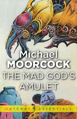 The Mad God s Amulet PDF