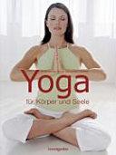 Yoga f  r K  rper und Seele PDF