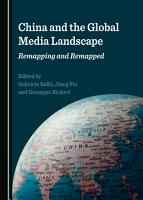 China and the Global Media Landscape PDF