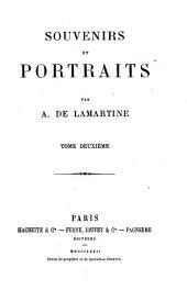 Souvenirs et portraits: Balzac. M. de Marcellus. Les Bonaparte. Chateaubriand. Souvenirs de Mme de Récamier. Béranger. Les deux Humboldt