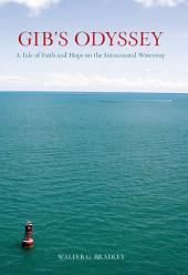 Gib's Odyssey: A Tale of Faith and Hope on the Intracoastal Waterway