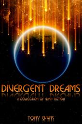 Divergent Dreams: Science Fiction and Fantasy