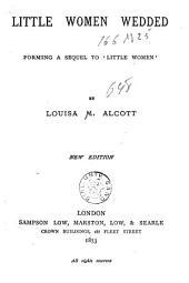 Little Women Wedded: Forming a Sequel to Little Women