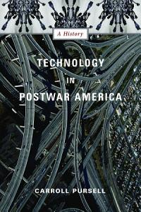 Technology in Postwar America PDF