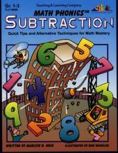 Math Phonics - Subtraction (ENHANCED eBook): Quick Tips and Alternative Techniques for Math Mastery