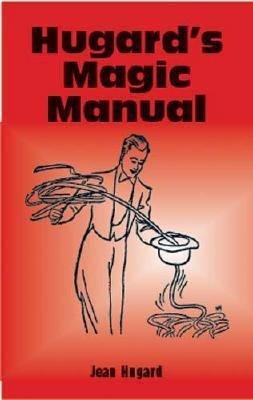 Hugard s Magic Manual PDF
