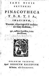 Jani Nicii Erythraei Pinacotheca imaginum illustrium doctrinae vel ingenii laude virorum, qui, auctore superstite, diem suum obierunt