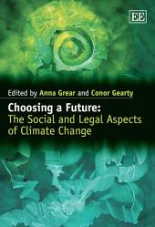 Choosing a Future: The Social and Legal Aspects of Climate Change