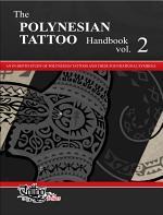 The POLYNESIAN TATTOO Handbook Vol.2