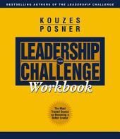 The Leadership Challenge Workbook: Edition 2