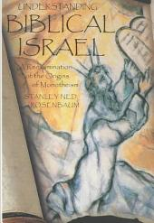 Understanding Biblical Israel: A Reexamination of the Origins of Monotheism