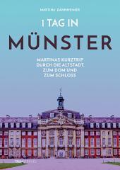 1 Tag in Münster: Martinas Kurztrip durch die Altstadt, zum Dom und zum Schloss