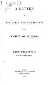 A Letter on Resigning His Membership in the Society of Friends